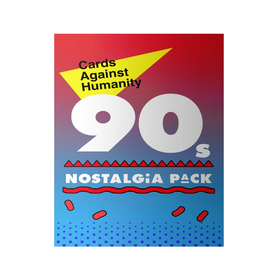 cards against humanity 90s nostalgia pack pdf